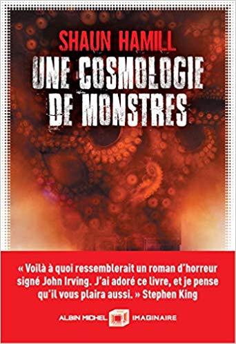 Couverture du roman Une cosmologie de monstres de Shaun Hamill
