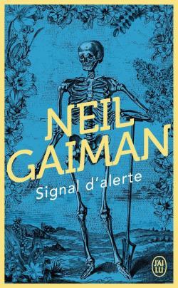 Signal d'alerte Neil Gaiman blog littéraire Parlons fiction