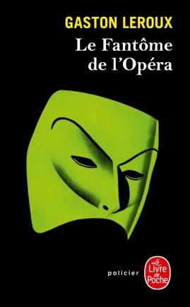 Le fantôme de l'Opéra Gaston Leroux couverture blog littéraire Parlons fiction