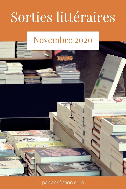 Les sorties littéraires de novembres 2020 sur le blog littéraires Parlons fiction