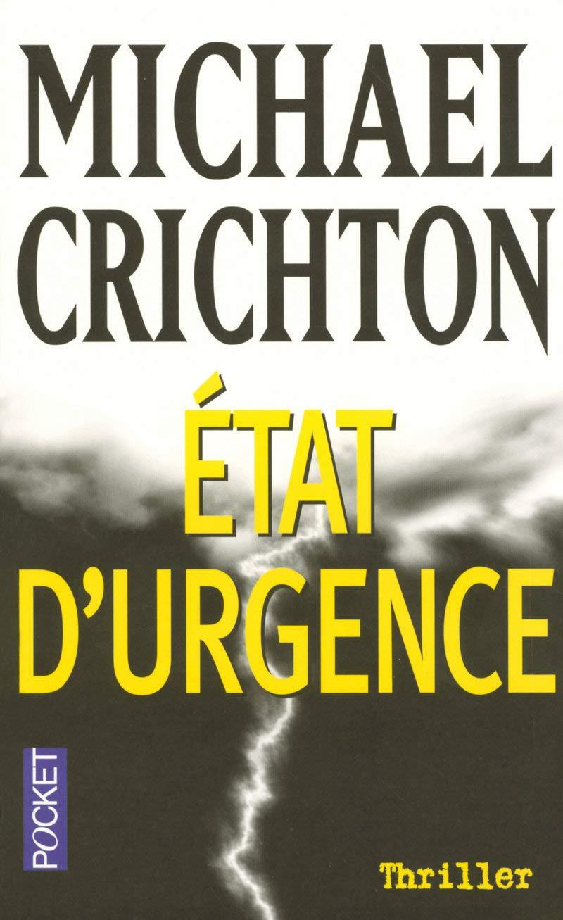 Couverture du roman Etat d'urgence de Michael Crichton aux éditions Pocket sur le blog littéraire Parlons fiction