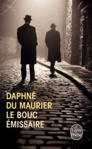 Couverture du roman Le bouc émissaire de Daphné du Maurier sur le blog littéraire Parlons fiction